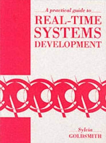 9780137185030: A Practical Guide to Real Time Systems Development