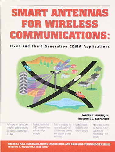 9780137192878: Smart Antennas for Wireless Communications: Is-95 and Third Generation Cdma Applications: With Applications for IS-95 and Broadband CDMA (Prentice ... Engineering and Emerging Technologies Series)