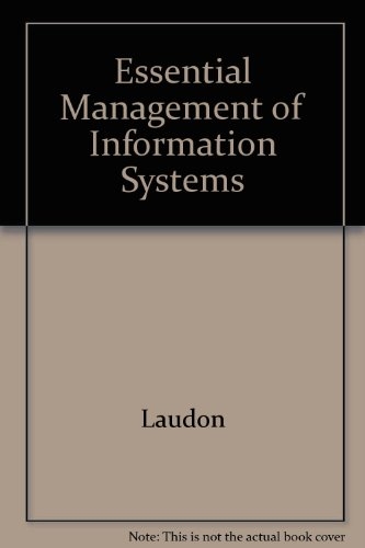 Essential Management of Information Systems: Laudon