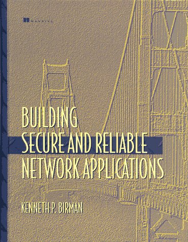 9780137195848: Building Secure and Reliable Network Applications