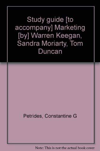 9780137197828: Study guide [to accompany] Marketing [by] Warren Keegan, Sandra Moriarty, Tom Duncan