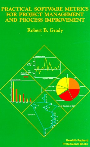 9780137203840: Practical Software Metrics for Project Management and Process Improvement