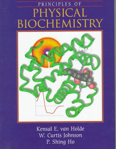9780137204595: Principles of Physical Biochemistry