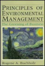 9780137205417: Principles of Environmental Management: The Greening of Business