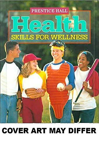 9780137209620: Health: Skills for Wellness