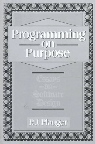9780137213740: Programming on Purpose: Essays on Software Design
