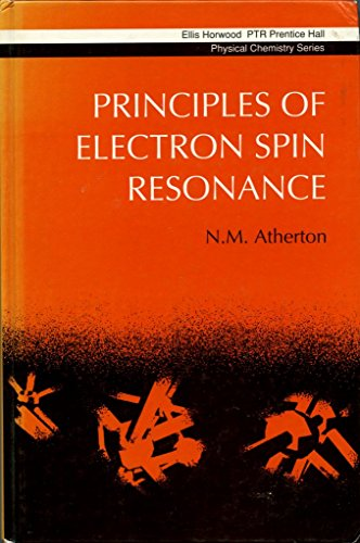 9780137217625: Principles of Electron Spin Resonance (Ellis Horwood Series in Physical Chemistry)