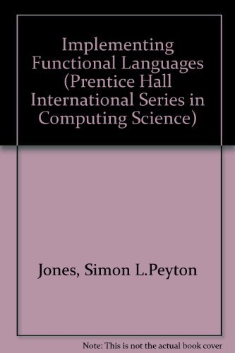 9780137219520: Implementing Functional Languages (Prentice Hall International Series in Computing Science)