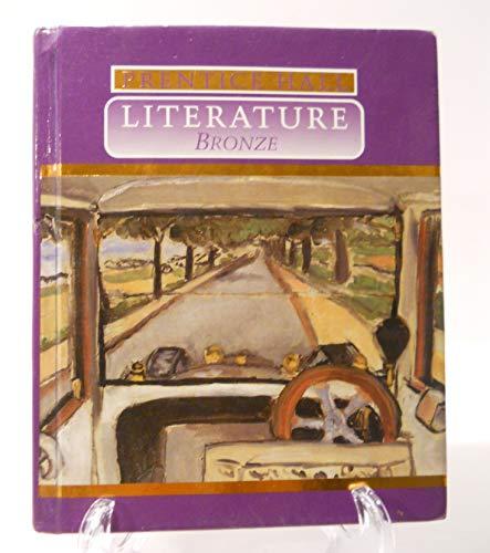 9780137224067: Literature: Bronze