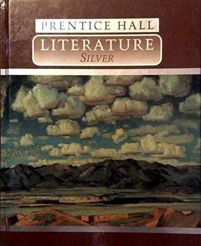 9780137224142: Prentice Hall Literature: Silver Edition