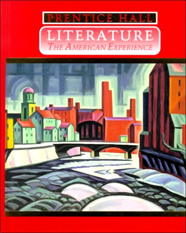Prentice Hall Literature: The American Experience (Paramount Edition)