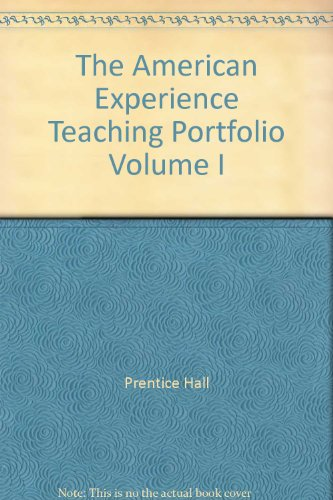 9780137226047: The American Experience Teaching Portfolio Volume I