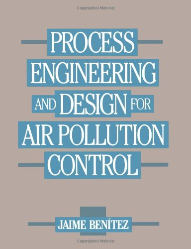 9780137232147: Process Engineering and Design for Air Pollution Control