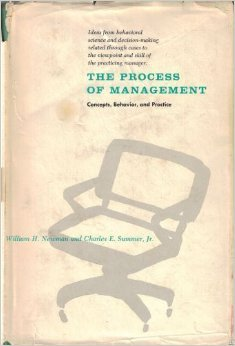 9780137234110: The Process of Management: Concepts, Behavior and Practice