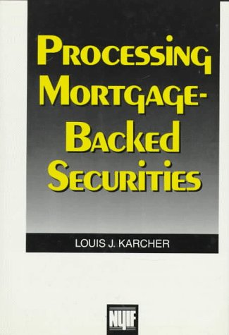 9780137236855: Processing Mortgage Backed Securities