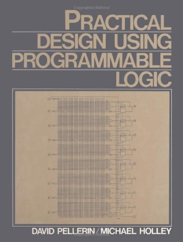 9780137238347: Practical Design Using Programmable Logic