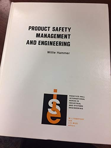 9780137241040: Product safety management and engineering (Prentice-Hall international series in industrial and systems engineering)