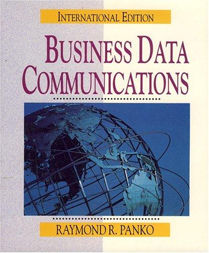 9780137243600: Business Data Communications