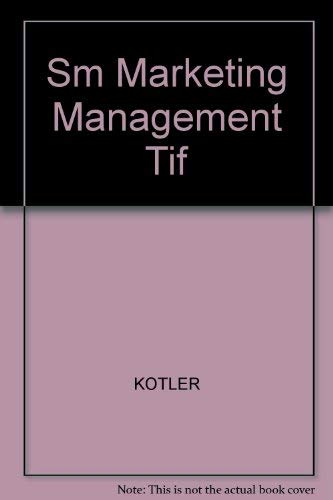Sm Marketing Management Tif: KOTLER