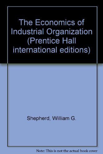 9780137246670: The Economics of Industrial Organization (Prentice Hall international editions)
