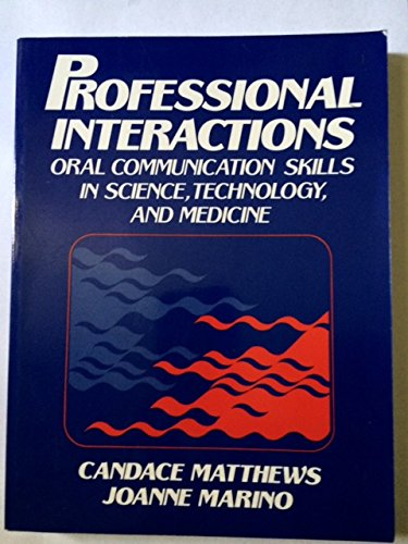 9780137260843: Professional Interactions: Oral Communication Skills of Science, Technology & Medicine