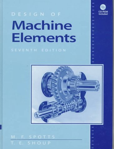 9780137261673: Design of Machine Elements (7th Edition)