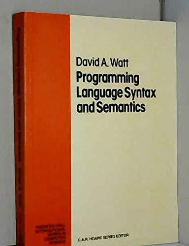 9780137262748: Programming Language Syntax and Semantics (Prentice Hall International Series in Computing Science)