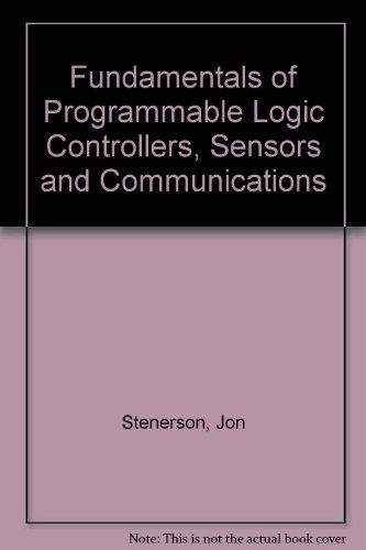 9780137268603: Fundamentals of Programmable Logic Controllers, Sensors & Communications