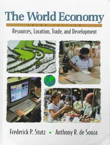 9780137277698: The World Economy: Resources, Location, Trade and Development (3rd Edition)