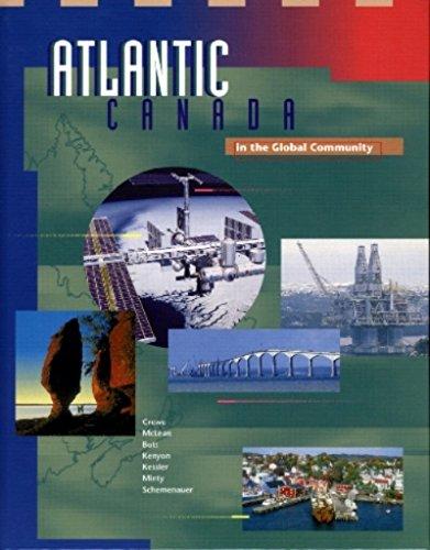 9780137278763: Atlantic Canada in Global Community
