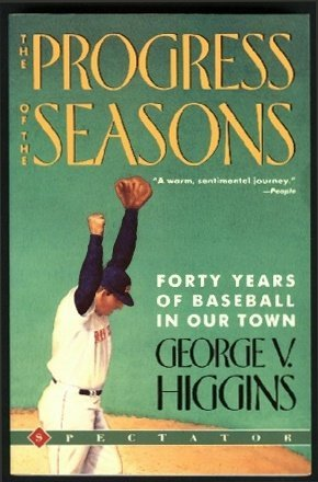9780137283040: The Progress of the Seasons: Forty Years of Baseball in Our Town