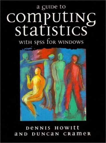 9780137291977: A Guide to Computing Statistics with SPSS for Windows