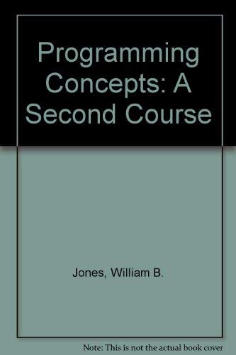 9780137299706: Programming Concepts: A Second Course (Prentice-Hall software series)