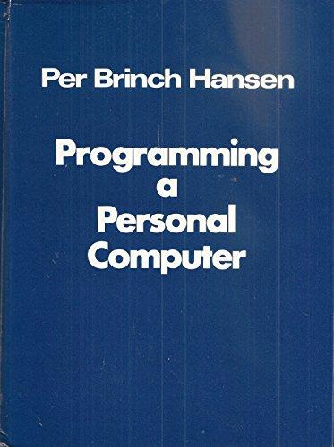9780137302673: Programming a personal computer
