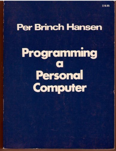9780137302833: Programming a Personal Computer