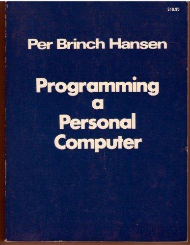 9780137302833: Programming a Personal Computer