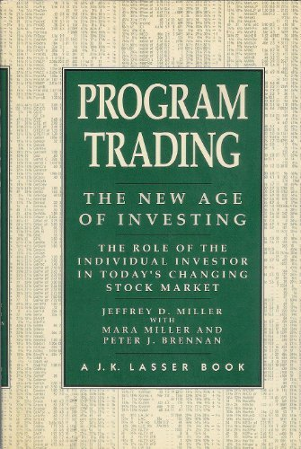 Program Trading: The New Age of Investing