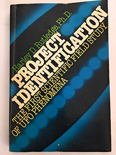 9780137307050: Project Identification: The First Scientific Field Study of Ufo Phenomena