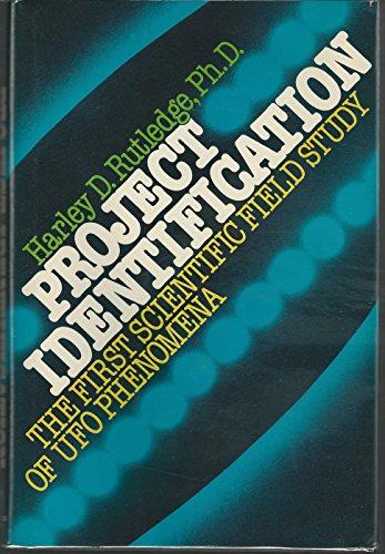 9780137307135: Project Identification: The first scientific field study of UFO phenomena