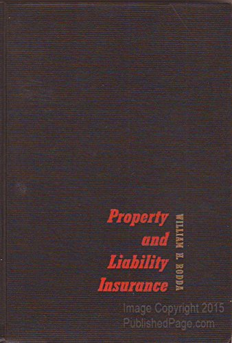 Property And Liability Insurance: William H. Rodda