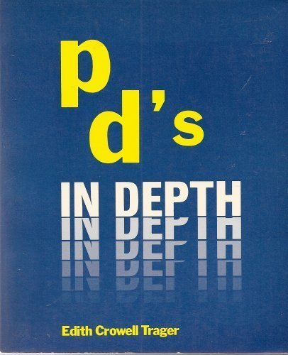 PD's in Depth (Student Book): Edith Crowell Trager