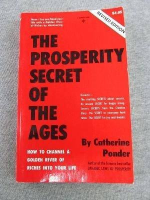 Prosperity Secret of the Ages: Catherine Ponder
