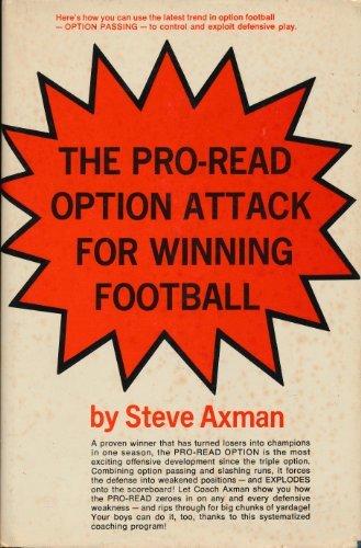 The Pro-Read Option Attack for Winning Football: Axman, Steve