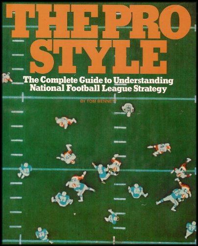 The Pro Style: The Complete Guide to
