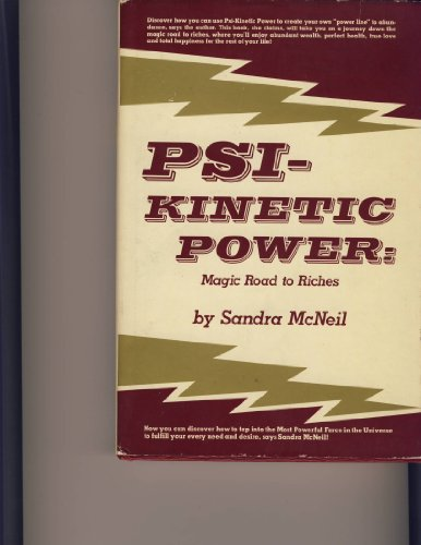 9780137317868: Title: Psikinetic power Magic road to riches
