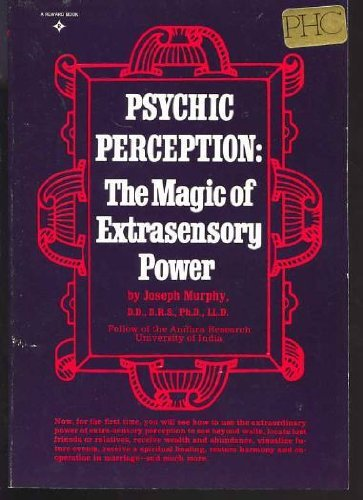9780137318698: Psychic Perception the Magic of Extrasensory Power