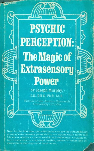 9780137320738: Psychic perception: The magic of extrasensory power