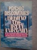 Psychic Discoveries Behind the Iron Curtain: Sheila Ostrander; Lynn