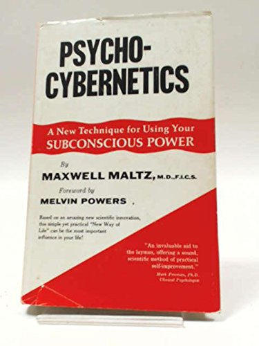 9780137322558: Psycho-Cybernetics; A New Way to Get More Living Out of Life.