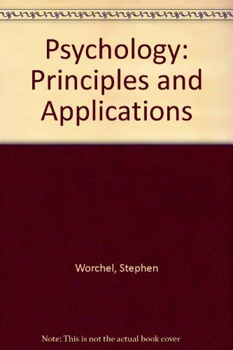 9780137324538: Psychology: Principles and Applications